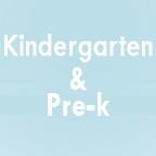Kindergarten & Pre-K